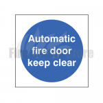100mm X 100mm Rigid Plastic Automatic Fire Door Keep Clear Sign