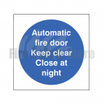 80mm X 80mm Rigid Plastic Automatic Fire Door Keep Clear Close At Night Sign