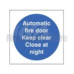 100mm X 100mm Rigid Plastic Automatic Fire Door Keep Clear Close At Night Sign