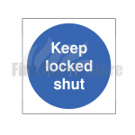 80mm X 80mm Rigid Plastic Keep Locked Shut Sign