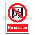 200mm X 150mm Self Adhesive No Escape Sign