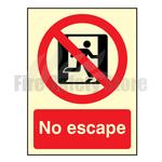 200mm X 150mm Photoluminescent No Escape Sign