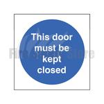 80mm X 80mm Rigid Plastic This Door Must Be Kept Closed Sign