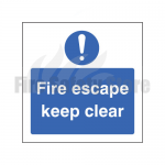 Fire Escape Keep Clear Sign, Finish: Self Adhesive Vinyl, Size: 200mm x 200mm