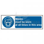 Masks Must Be Worn Be At All Times In This Area Sign