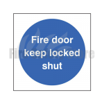 Fire Door Keep Locked Shut Sign, Finish: Self Adhesive Vinyl, Size: 80 x 80mm